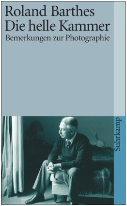 Die helle kammer inrepost for Barthes la chambre claire